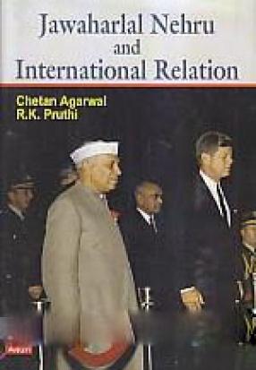 Jawaharlal Nehru and International Relation
