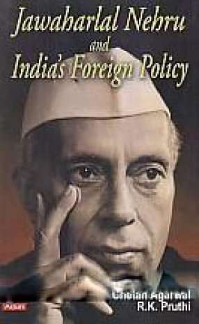 Jawaharlal Nehru and India's Foreign Policy