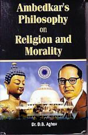 Ambedkar's Philosophy on Religion and Morality