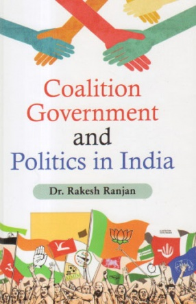 Coalition Government and Politics in India