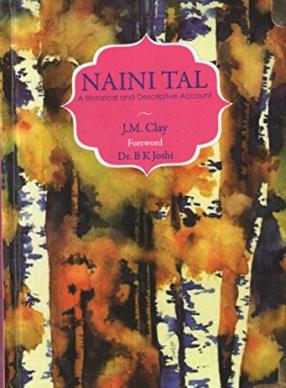 Naini Tal: A Historical and Descriptive Account