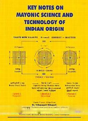 Key Notes on Mayonic Science and Technology of Indian Origin