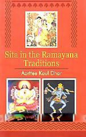 Sita in the Ramayana Traditions