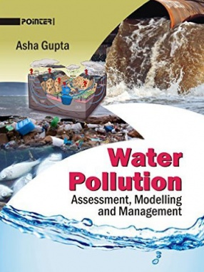 Water Pollution: Assessment, Modelling and Management