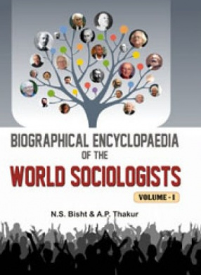 Biographical Encyclopaedia of the World Sociologists (In 2 Volumes)