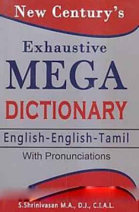 New Century's Exhaustive Mega Dictionary: English-English-Tamil