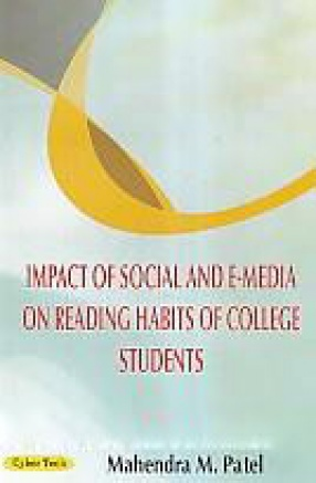 Impact of Social and E-Media on Reading Habits of College Students
