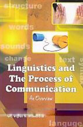 Linguistics and the Process of Communication: An Overview
