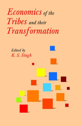 Economics of the Tribes and Their Transformation