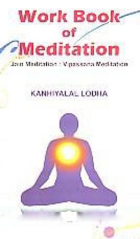 Work Book of Meditation: Jain Meditation: Vipassana Meditation