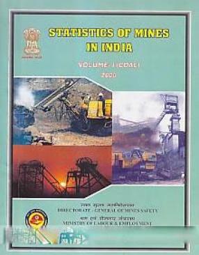 Statistics of mines in India, 2006 (Volume I)