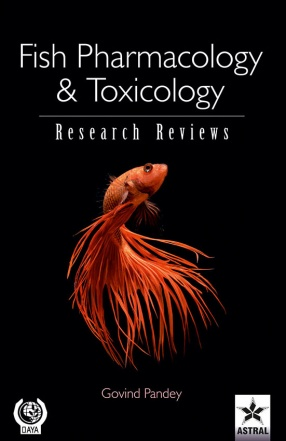 Fish Pharmacology and Toxicology: Research Reviews