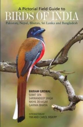 A Pictorial Field Guide to Birds of India, Pakistan, Nepal, Bhutan, Sri Lanka and Bangladesh