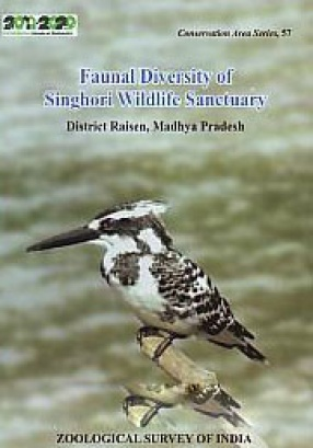 Faunal Diversity of Singhori Wildlife Sanctuary, District Raisen, Madhya Pradesh