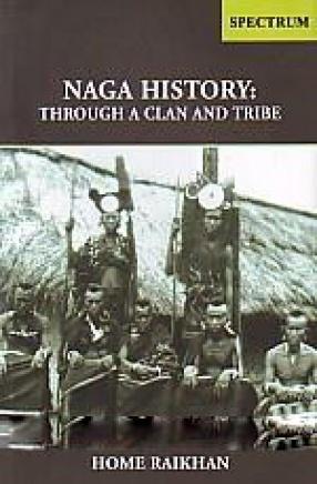 Naga History: Through A Clan and Tribe
