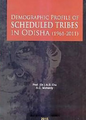 Demographic Profile of Scheduled Tribes in Odisha (1961-2011)