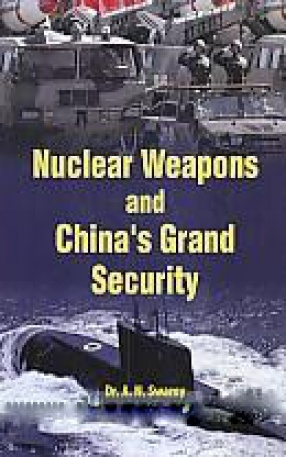 Nuclear Weapons and China's Grand Security