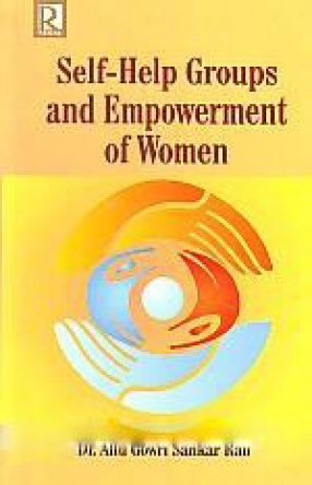 Self-Help Groups and Empowerment of Women: An Analysis