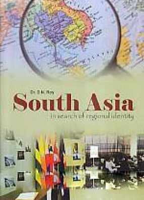 South Asia: In Search of Regional Identity