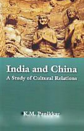 India and China: A Study of Cultural Relations