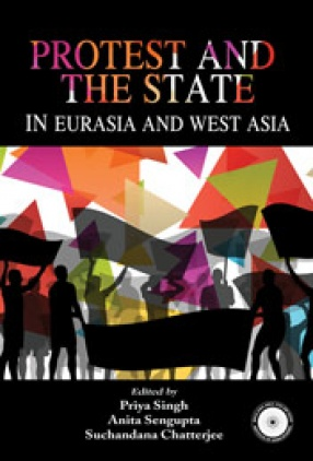 Protest and the State in Eurasia and West Asia