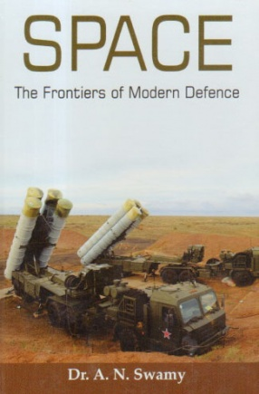 Space: The Frontiers of Modern Defence