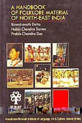 A Handbook of Folklore Material of North-East India