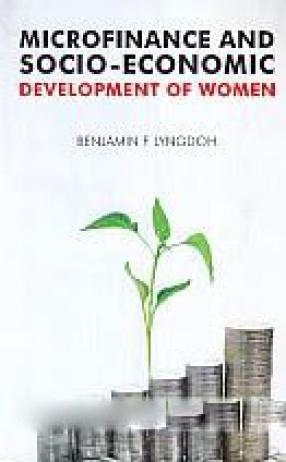 Microfinance and Socio-Economic Development of Women