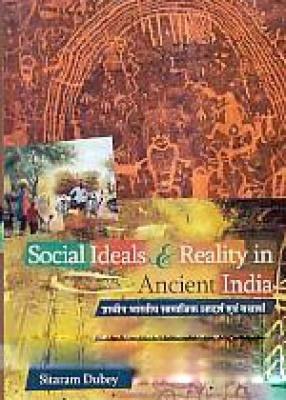 Social Ideals and Reality in Ancient India: Pracina Bharatiya Samajika Adarsa Evam Yathartha