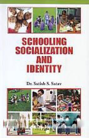 Schooling Socialization and Identity