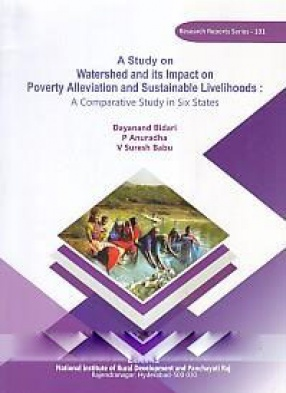 Watershed and its Impact on Poverty Alleviation and Sustainable Livelihoods