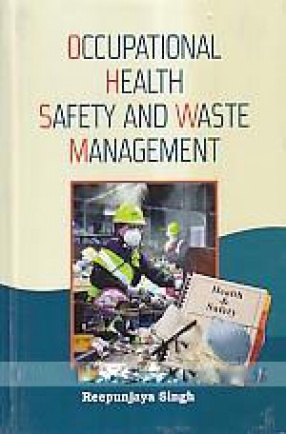 Occupational Health Safety and Waste Management