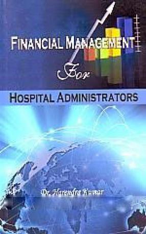 Financial Management For Hospital Administrators