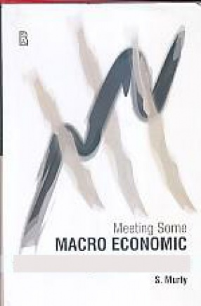 Meeting Some Macro Economic Objectives in India