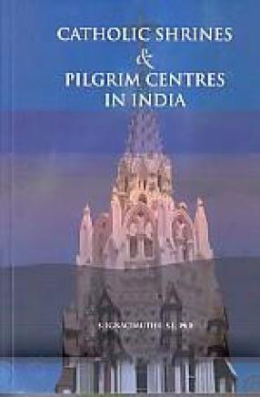 Catholic Shrines & Pilgrim Centres in India