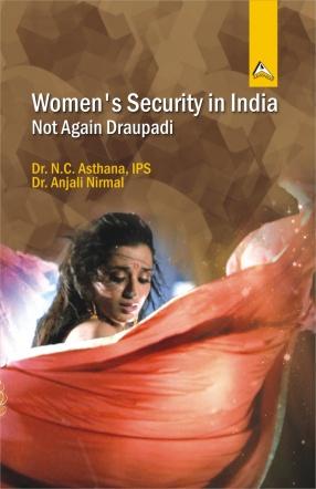 Women's Security in India: Not Again Draupadi