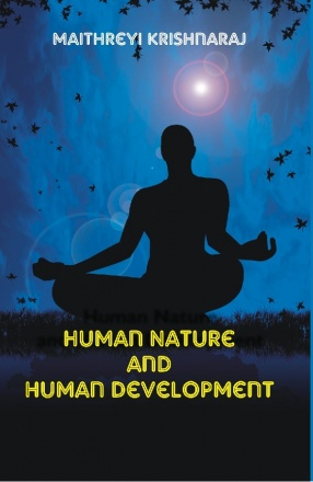 Human Nature and Human Development: A Philosophical Quest
