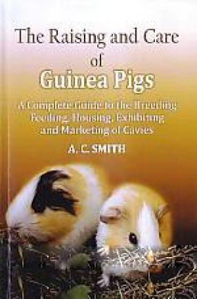 The Raising and Care of Guinea Pigs