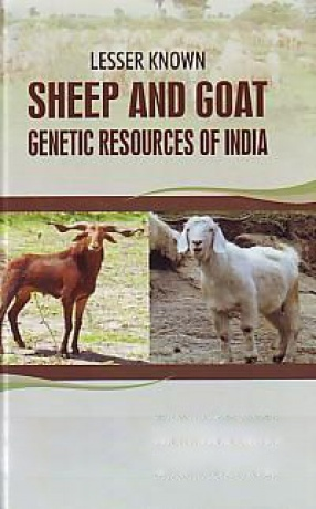 Lesser Known Sheep and Goat Genetic Resources of India