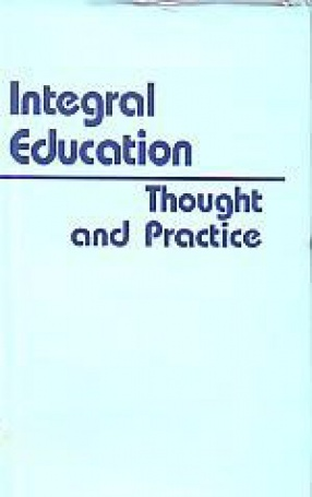 Integral Education: Thought and Practice