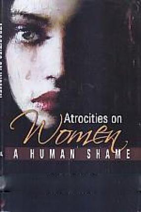 Atrocities on Women: a Human Shame