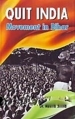 Quit India Movement in Bihar