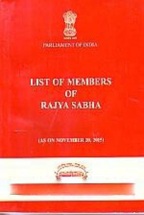 List of Members of Rajya Sabha: Permanent and Delhi Addresses and Telephone Numbers (as on November 20, 2015)