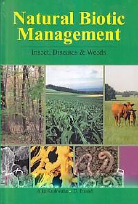 Natural Biotic Management: Insects, Diseases and Weeds