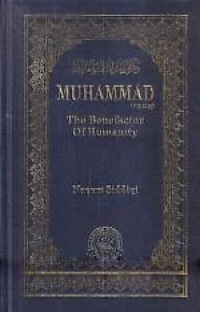 Muhammad Peace be Upon him: the Benefactor of the Humanity
