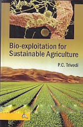 Bio-Exploitation for Sustainable Agriculture