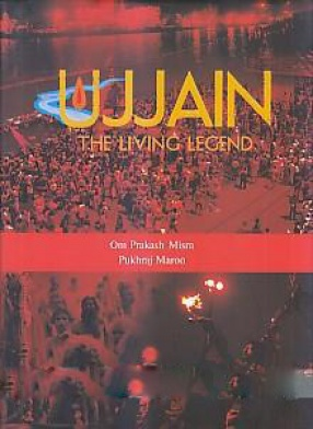 Ujjain: the Living Legend