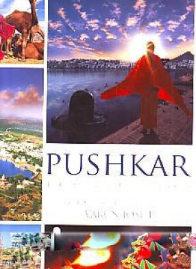 Pushkar: the Land Chosen by the Gods