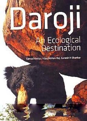 Daroji: an Ecological Destination