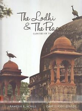 The Lodhi & the Peacock: Glimpses of the Delhi Golf Club